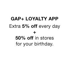 GAP + LOYALTY APP