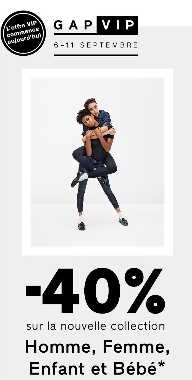 GAP VIP | -40 % | Homme, Femme, Enfant et Bébé*