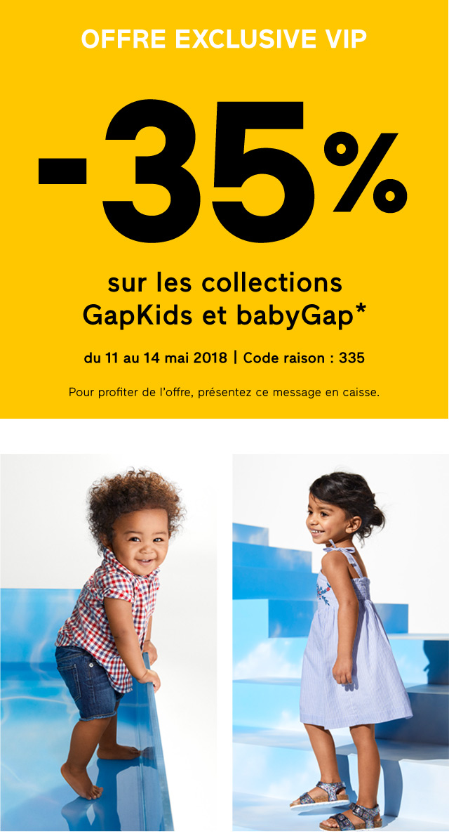 OFFRE EXCLUSIVE VIP -35% sur les collections GapKids et babyGap*